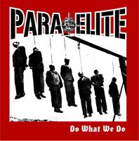 "PARA ELITE - ""Do What We Do"" EP"