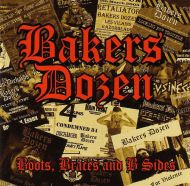 """BAKERS DOZEN """"Boots, Braces And B Sides"""" CD"""
