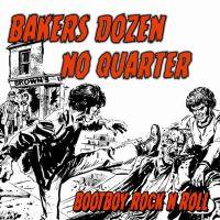 "BAKERS DOZEN/NO QUARTER - ""Bootboy Rock n Roll"" LP"