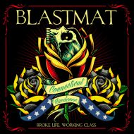 "BLASTMAT ""Broke Life Working Class"" CD"