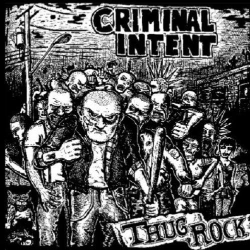 "CRIMINAL INTENT - ""Thug Rock"" LP"