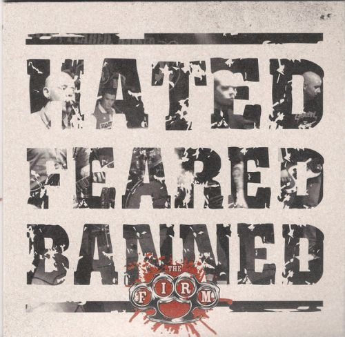 "FIRM, THE - ""Hated Feared Banned"" EP"