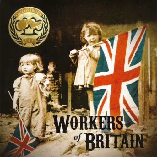 """QUEENSBURY RULES """"Workers of Britain"""" EP"""