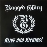 "RAGGED GLORY - ""Alive and Kicking!"" EP"