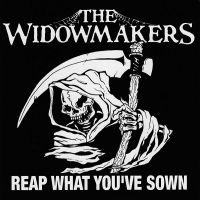 "WIDOWMAKERS, THE ""Reap What You've Sown"" LP"
