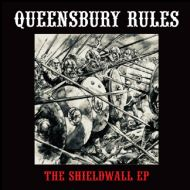"""QUEENSBURY RULES """"The Shieldwall"""" EP"""