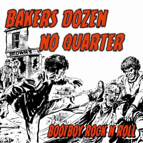 "BAKERS DOZEN/NO QUARTER - ""Bootboy Rock'n'Roll"" LP"