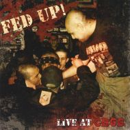 "FED UP! ""Live at CBGB"" CD"