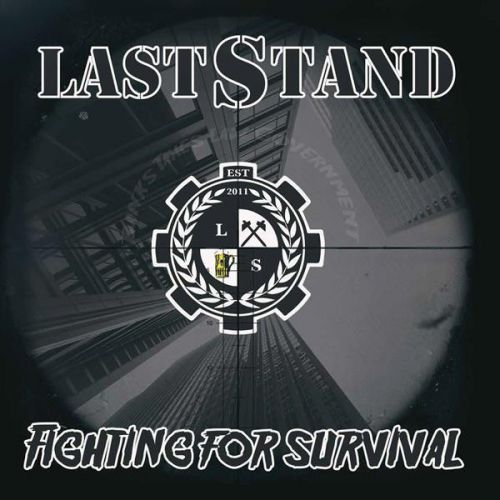 """LAST STAND """"Fighting For Survival"""" EP"""