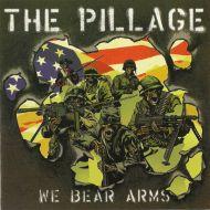 "PILLAGE, THE ""We Bear Arms"" LP"